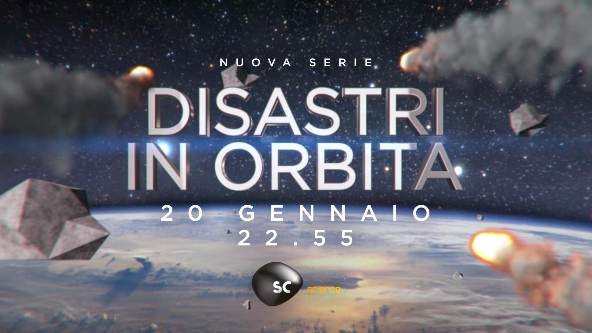 Disastri in Orbita